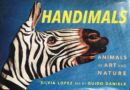 "Nautilus Book Award 2020 celebra ""Handimals, Animals in Art and Nature"""