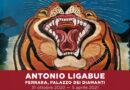 Antonio Ligabue al Palazzo dei Diamanti. Una vita d'artista