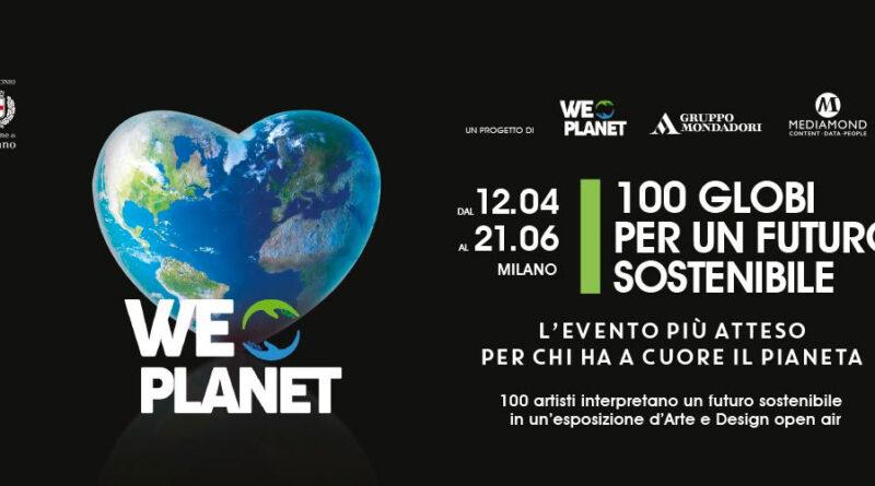 """""""WEPLANET – 100 GLOBI PER UN FUTURO SOSTENIBILE""""  in piazza Duomo a Milano"""